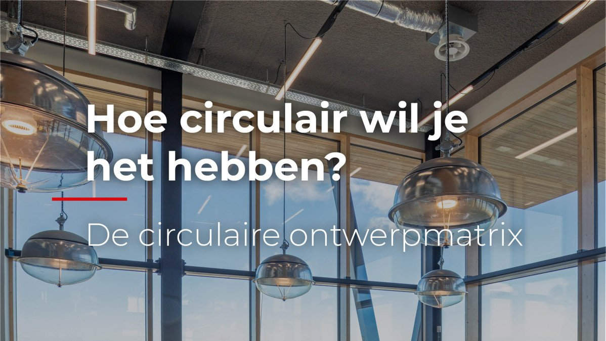 De Circulaire ontwerpmatrix