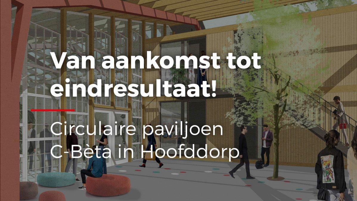 video Realisatie circulair paviljoen Hoofddorp