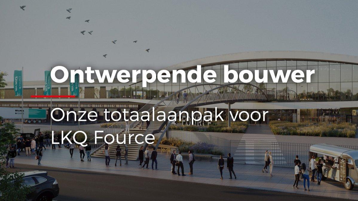 video Heembouw als ontwerpende bouwer bij LKQ Fource